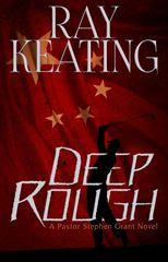 Deep Rough: A Pastor Stephen Grant Novel - PRE-ORDER SIGNED COPIES- Publication Date: July 16, 2019