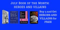 Book of the Month: Buy 3 - WARRIOR MONK, ROOT OF ALL EVIL? and AN ADVENT FOR RELIGIOUS LIBERTY - and Get HEROES AND VILLAINS Free - Signed Set