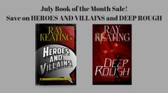Book of the Month Sale - DEEP ROUGH and HEROES AND VILLAINS - Signed by the Author
