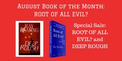 Book of the Month Sale - DEEP ROUGH and ROOT OF ALL EVIL? - Signed by the Author