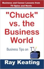 """Chuck"" vs.the Business World: Business Tips on TV - Signed Copy"