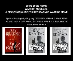 Books of the Month September 2019 - DEEP ROUGH, WARRIOR MONK and A DISCUSSION GUIDE FOR RAY KEATING'S WARRIOR MONK - Signed by the Author