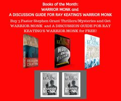 Books of the Month September 2019: Buy 3 - REAGAN COUNTRY, HEROES AND VILLAINS, and SHIFTING SANDS - and Get WARRIOR MONK and A DISCUSSION GUIDE FOR RAY KEATING'S WARRIOR MONK Free - Signed Set