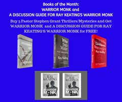 Books of the Month September 2019: Buy 3 - MURDERER'S ROW, WINE INTO WATER, and LIONHEARTS - and Get WARRIOR MONK and A DISCUSSION GUIDE FOR RAY KEATING'S WARRIOR MONK Free - Signed Set