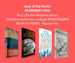 Book of the Month October 2019: Buy 3 - REAGAN COUNTRY, HEROES AND VILLAINS, and SHIFTING SANDS - and Get MURDERER'S ROW Free - Signed Set