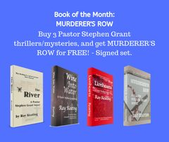 Book of the Month October 2019: Buy 3 - THE RIVER, WINE INTO WATER, and LIONHEARTS - and Get MURDERER'S ROW Free - Signed Set