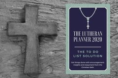 The Lutheran Planner 2020: The TO DO List Solution - Pre-Order Sale!
