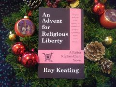 Book of the Month November 2019 - An Advent for Religious Liberty: A Pastor Stephen Grant Novel - Signed Copy