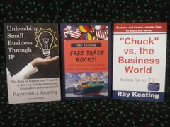 "Economy-Business-Career Trilogy: Free Trade Rocks!, Unleashing Small Business Through IP, and ""Chuck vs. the Business World"
