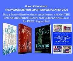 Book of the Month - Buy SHIFTING SANDS, DEEP ROUGH and THE TRAITOR - and get THE PASTOR STEPHEN GRANT NOVELS PLANNER for FREE - Signed by the Author