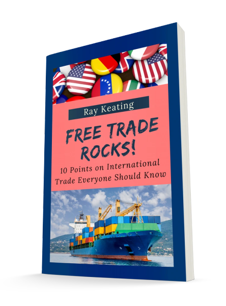 World Trade Month Sale - Free Trade Rocks! 10 Points on International Trade Everyone Should Know - Signed by the Author