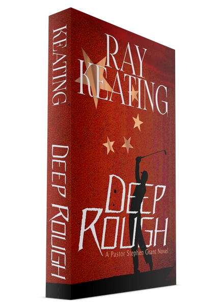Deep Rough: A Pastor Stephen Grant Novel - Signed by the Author