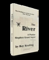 The River: A Pastor Stephen Grant Novel - Signed Copy