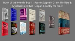 Book of the Month - Buy 11 Pastor Stephen Grant Adventures and Get REAGAN COUNTRY for Free - Signed Set