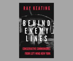 PRE-ORDER - Behind Enemy Lines: Conservative Communiques from Left-Wing New York - Signed by the Author