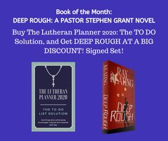 Book of the Month - Buy THE LUTHERAN PLANNER 2020 and Get DEEP ROUGH at a DEEP DISCOUNT!