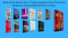 Book of the Month - Buy 11 Pastor Stephen Grant Adventures and Get DEEP ROUGH for Free - Signed Set
