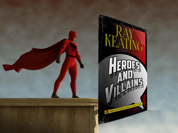 Heroes and Villains: A Pastor Stephen Grant Short Story - Signed Copy