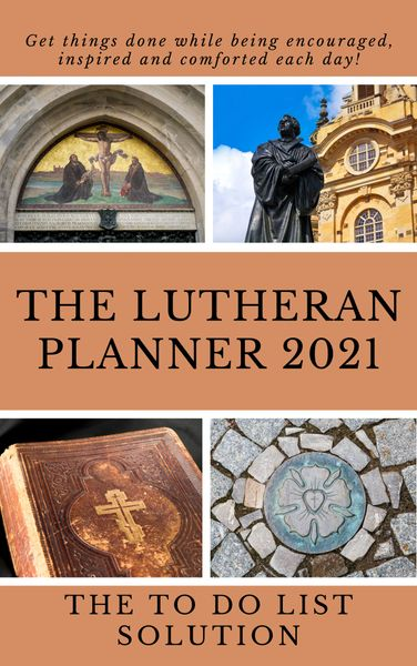 The Lutheran Planner 2021: The TO DO List Solution - Pre-Order Sale - Signed Copy