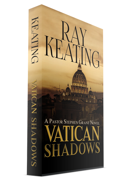 Vatican Shadows: A Pastor Stephen Grant Novel - On Sale and Signed by the Author