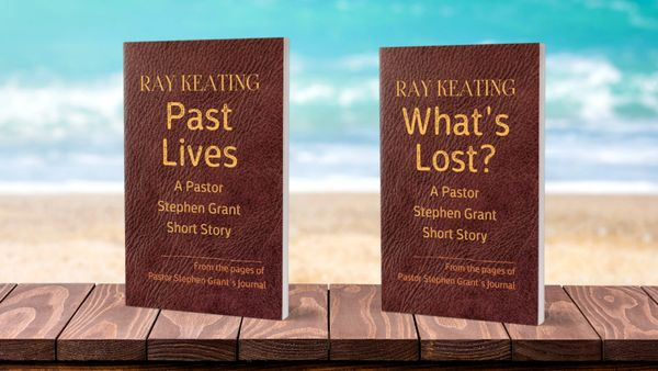 Pastor Stephen Grant Journal Duo - Signed Set: PAST LIVES and WHAT'S LOST?