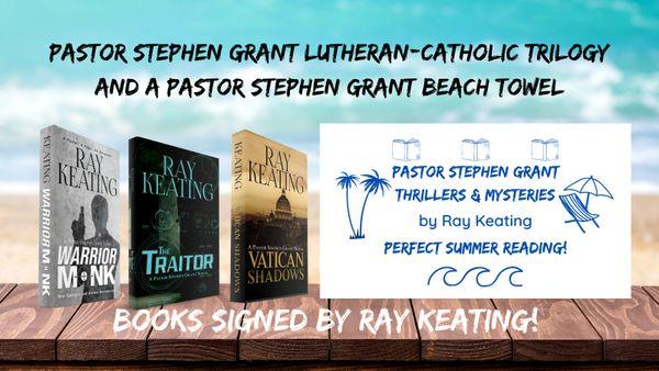 Pastor Stephen Grant Lutheran-Catholic Thriller Trilogy Plus the Pastor Stephen Grant Beach Towel