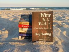 Wine Into Water: A Pastor Stephen Grant Novel - Signed Copy