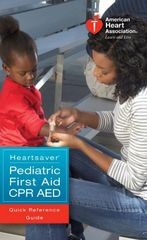 The Heartsaver Pediatric First Aid CPR AED Course including workbook