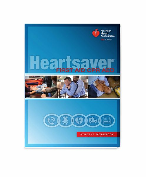 Heartsaver Adult CPR & AED (Layperson) includes workbook