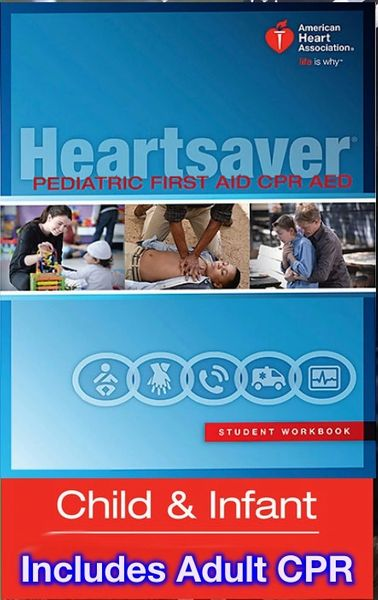 The Pediatric Heartsaver First Aid + CPR AED (Includes Manual) Group Discount Available!