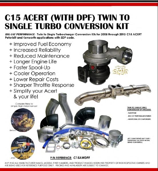 Caterpillar C-15 Acert With DPF Twin to Single Turbo Conversion Kit  2008-2010 Kenworth, Peterbuilt with SDP Code