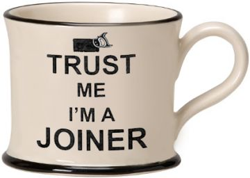 Trust Me I'm a Joiner Mug by Moorland Pottery