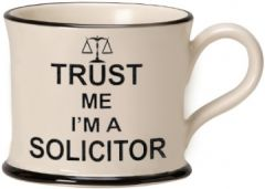 Trust Me I'm a Solicitor Mug by Moorland Pottery