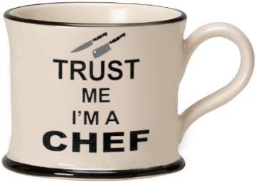 Trust me I'm a Chef Mug by Moorland Pottery