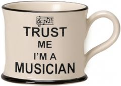 Trust Me I'm a Musician Mug by Moorland Pottery