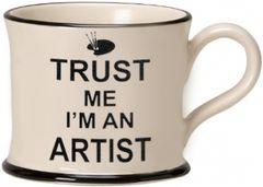 Trust me I'm an Artist Mug by Moorland Pottery