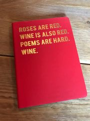 Cloud Nine Roses are Red... A6 notebook