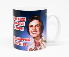 The Less You Give A Fuck The Happier You'll Be Rude Mug by Dean Morris Cards