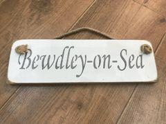 'Bewdley-on-Sea' Sign by Austin Sloan