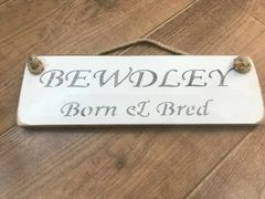 'Bewdley Born & Bred' Sign by Austin Sloan