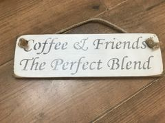 'Coffee & Friends Make the Perfect Blend' Sign by Austin Sloan