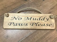 'No Muddy Paws Please' Sign By Austin Sloan