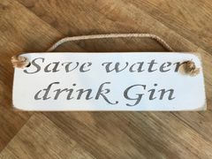 'Save water drink Gin' Sign by Austin Sloan