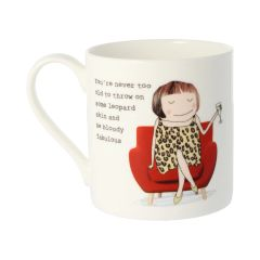 You're never too old - Rosie Made a Thing Mug