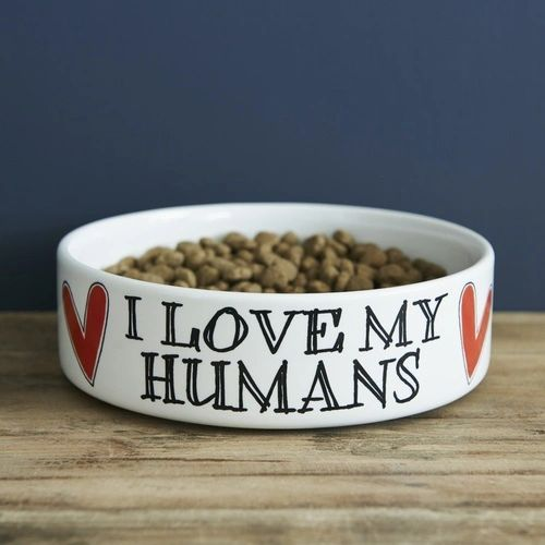 I LOVE MY HUMANS DOG BOWL -SMALL