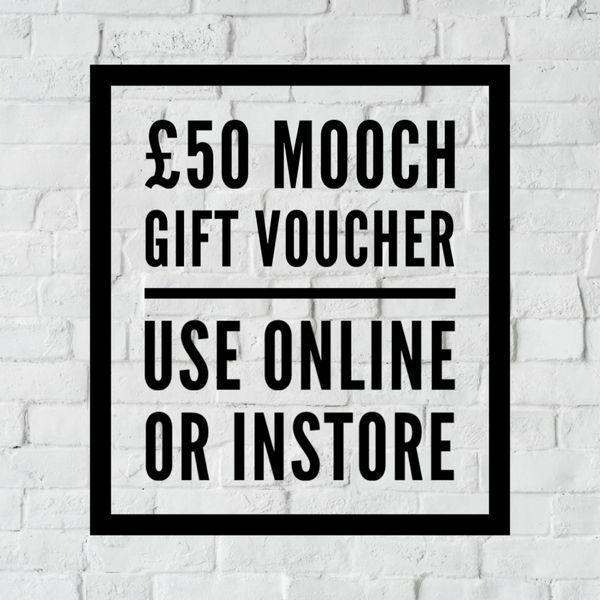MOOCH GIFT VOUCHER £50.00