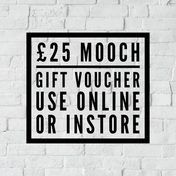 MOOCH GIFT VOUCHER £25.00