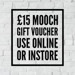 MOOCH GIFT VOUCHER - £15.00