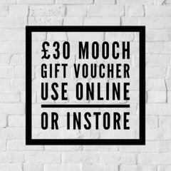 MOOCH GIFT VOUCHER £30.00