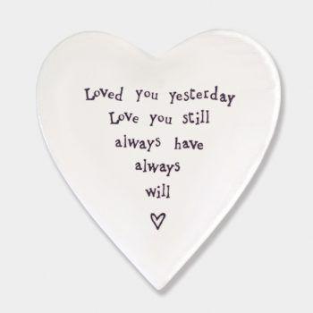 Loved you yesterday.... Ceramic Coaster